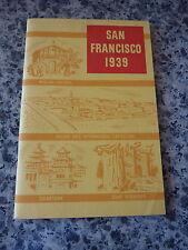 San Francisco 1939. Golden Gate International Exposition. Souvenir booklet