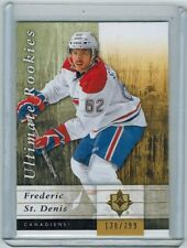 2011-12 ULTIMATE FREDERIC ST. DENIS #81 ROOKIE 138/399 MONTREAL CANADIENS