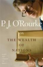 On The Wealth of Nations: Books That Changed the World O'Rourke, P.  J. Paperba