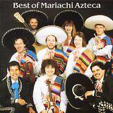 MARIACHI AZTECA - Best of - CD Album