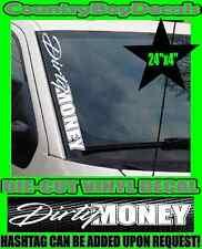 DIRTY MONEY VERTICAL Windshield Vinyl Decal Sticker Truck Car Boost Turbo Diesel