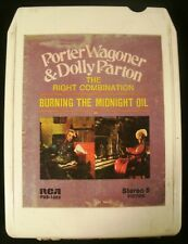8 Track-Dolly Parton Porter Wagoner-Burning The Midnight Oil-Refurbished TESTED!