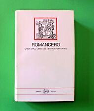 ROMANCERO canti epico-lirici del Medioevo spagnolo - 1^ ed. Einaudi - I Millenni