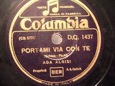 78 GIRI ADA ALGISI canta LO SO & PORTAMI VIA CON TE anni 40