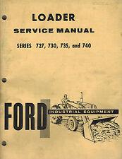 FORD VINTAGE 727 730 735 740  INDUSTRIAL  LOADERS   SERVICE  MANUAL