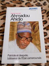 GAILLARD Philippe : Ahmadou Ahidjo - JA Press - 1994