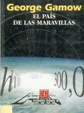 El paÃs de las maravillas (Seccion de Obras de Ciencia y Tecnologia) (Spanish Ed