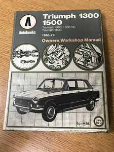 Autobooks Workshop Manual. TRIUMPH 1300 /1500. TC. 1965-73, (BC1)