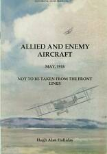 Allied and Enemy Aircraft: May 1918: Not to be taken from the Front Lines