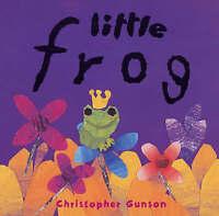 Little Frog, Gunson, Christopher, Very Good Book