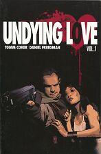 Undying Love Vol 1 TPB Image 2011 VF NM 1 2 3 4 Tomm Coker Daniel Freedman