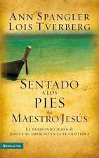 Sentado a los pies del maestro Jesus: El trasfondo judio de Jesus y su impacto e
