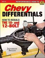 Chevy Differentials : How to Rebuild the 10- and 12-bolt, Paperback by Bryant...