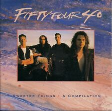 Fifty Four 40 - Sweeter Things A Compilation ( CD Canada)