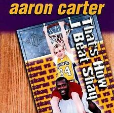 Carter, Aaron : Thats How I Beat Shaq  One for the Summ CD