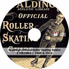 Spalding's Official Roller Skating Guide {1906 & 1910} ~ Books on CD