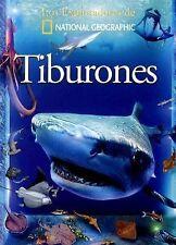 Tiburones (Sharks and Other Sea Creatures) (Exploradores de National Geographic)