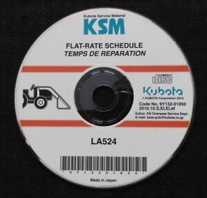 GENUINE KUBOTA LA524 LA 524 FRONT LOADER FLAT RATE SCHEDULE MANUAL ON CD