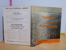 Feininger On Photography: The Technique The Art by Andreas Feininger 1949