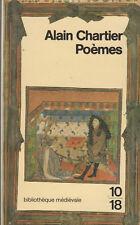 Alain Chartier - Poèmes - bibliothèque médiévale 10/18