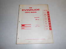 1970 25hp Genuine EVINRUDE JOHNSON Outboard Repair & Service Manual 25 hp