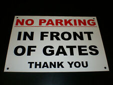 No Parking Sign A4 Size In Front Of Gates Thank You Pre-Drilled Plastic Notice