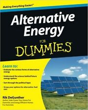 Alternative Energy For Dummies Paperback Multifaceted Examination of Future Uses