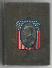 1901 AUTHENTIC LIFE OF PRESIDENT WILLIAM MCKINLEY Memorial MCCLURE Morris TR