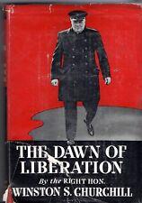 The Dawn of Liberation: WAR SPEECHES by Winston S. Churchill  1945 Hcv DJ 1st