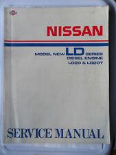 NISSAN LD LD20 LD20T DIESEL ENGINE WORKSHOP MANUAL BLUEBIRD VANETTE LARGO HOMY C