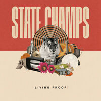 State Champs : Living Proof CD (2018) ***NEW*** FREE Shipping, Save £s