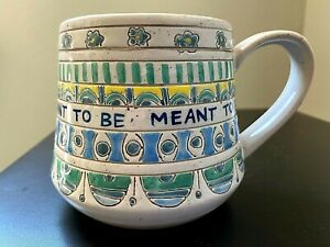 """Molly Hatch Anthropologie Mug """"Meant to Be"""" Saying Cup Flowers Coffee Tea"""