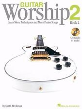 Guitar Worship Method Book 2: Learn More Techniques And More Praise Songs (gu...