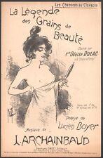 Archainbaud. La légende des grains de beauté. Lucien Boyer. Misti. Vers 1900
