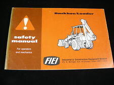 FIEI Backhoe Loader Safety Manual Shop Book For All Makes and Models