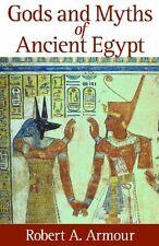 Gods and Myths of Ancient Egypt,Robert A. Armour
