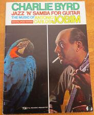 CHARLIE BYRD - JAZZ 'N' SAMBA FOR GUITAR: THE MUSIC OF ANTONIO CARLOS JOBIM