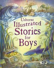 Illustrated Stories for Boys (Usborne Illustrated Stories) by Stowell, Louie The