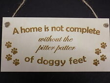 Pitter Patter of Doggy Feet -  Wooden Pet Dog Home Plaque Sign Gift animal love