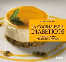 La Cocina para Diabéticos by Eduardo Casalins (2016, Paperback)