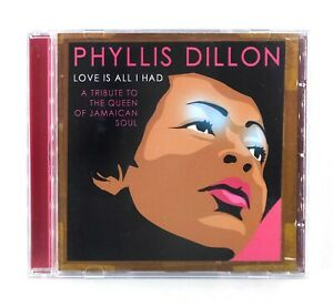 Phyllis Dillon - Love Is All I Had - Trojan CD Album - TJACD208