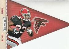 2012 Rookies and Stars Player Pennant #10 Michael Turner Falcons