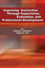 Improving Instruction Through Supervision, Evaluation, and Professional Developm