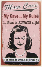 Mom Cave TIN SIGN my rule mother is always right funny metal wall decor gift OHW