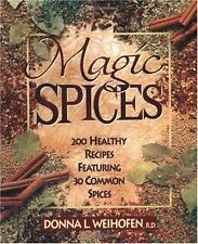 Magic Spices: 200 Healthy Recipes Featuring 30 Com