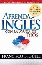 Aprenda Ingles Con la Ayuda de Dios (Paperback or Softback)