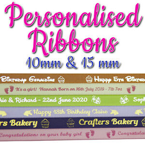 PERSONALISED RIBBON- 15mm - 10mm - FOIL PRINTED - Birthdays Christening Weddings