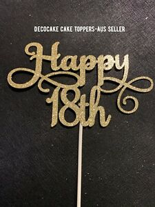 18th Birthday Cake Topper Various Styles Aus Seller W