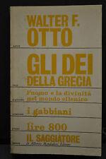 Walter F. Otto, GLI DEI DELLA GRECIA, Alberto Mondadori editore, I Edizione 1968