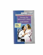 HAVING THE BILLIONAIRE'S BABY Vol. 824 by Anne Haven (2000, Paperback)